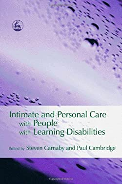 Intimate and Personal Care with People with Learning Disabilities 9781843101307