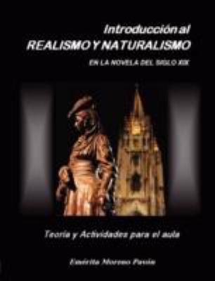 Introduccion Al Realismo y Naturalismo En La Novela del Siglo XIX 9781847536525