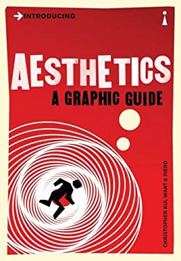 Introducing Aesthetics: A Graphic Guide 9781848311671