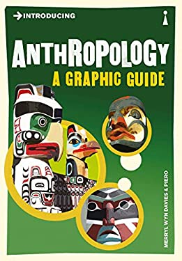 Introducing Anthropology: A Graphic Guide 9781848311688