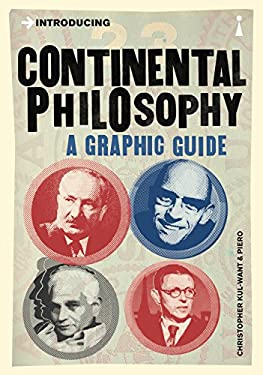 Introducing Continental Philosophy: A Graphic Guide 9781848314177