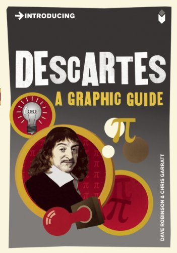 Introducing Descartes: A Graphic Guide 9781848311725