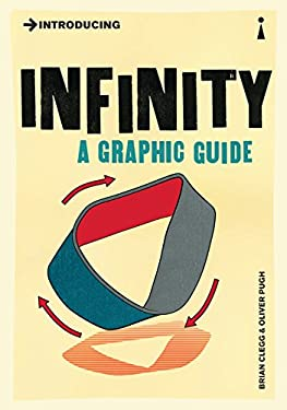 Introducing Infinity: A Graphic Guide 9781848314061