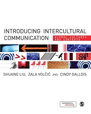 Introducing Intercultural Communication: Global Cultures and Contexts 9781848600362