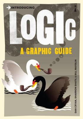 Introducing Logic: A Graphic Guide 9781848310124