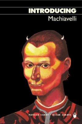 Introducing Machiavelli 9781840468441