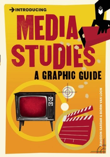 Introducing Media Studies: A Graphic Guide 9781848311848