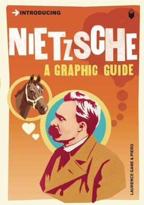 Introducing Nietzsche: A Graphic Guide 9781848310094