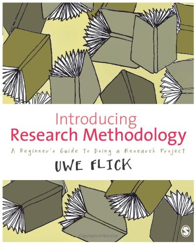 Introducing Research Methodology: A Beginner's Guide to Doing a Research Project 9781849207812