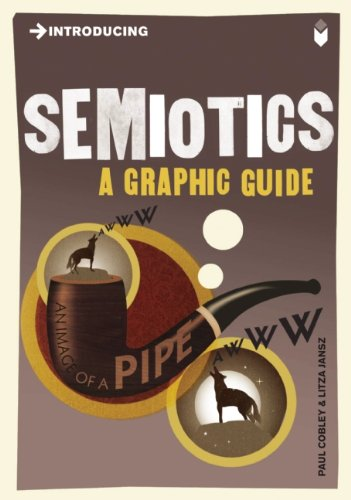 Introducing Semiotics: A Graphic Guide 9781848311855