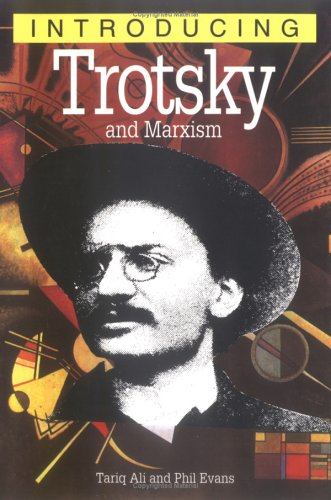 Introducing Trotsky & Marxism 9781840461558