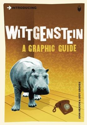 Introducing Wittgenstein: A Graphic Guide 9781848310865