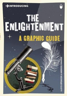Introducing the Enlightenment: A Graphic Guide 9781848311794