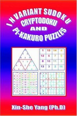 Invariant Sudoku, Cryptodoku, and Pi-Kakuro Puzzles 9781846853050