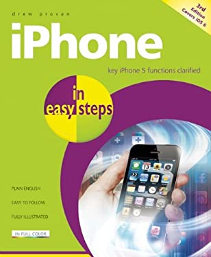 Iphone in Easy Steps: Covers Iphone 5 9781840785296