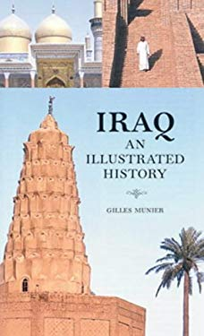 Iraq: An Illustrated History 9781844370184