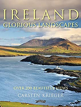 Ireland - Glorious Landscapes: Over 200 Beautiful Views 9781847171467