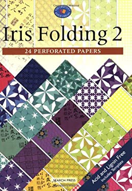 Iris Folding 2: 24 Perforated Papers 9781844482979