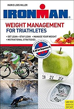 Ironman: Weight Management for Triathletes 9781841262901