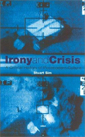 Irony & Crisis 9781840463699