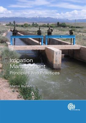 Irrigation Management: Principles and Practices 9781845935160