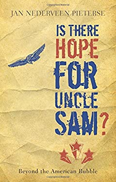 Is There Hope for Uncle Sam?: Beyond the American Bubble 9781848130234
