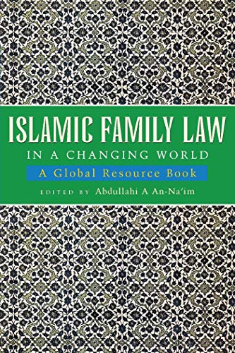 Islamic Family Law in a Changing World: A Global Resource Book 9781842770931