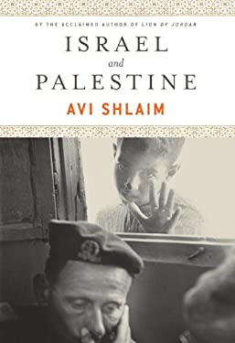 Israel and Palestine: Reflections, Revisions, Refutations 9781844673667