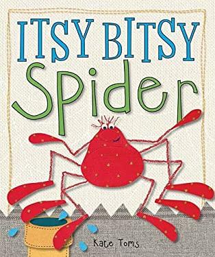 Itsy Bitsy Spider 9781846109744