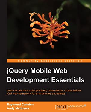 Jquery Mobile Web Development Essentials 9781849517263