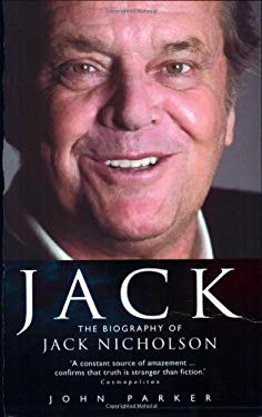 Jack: The Biography of Jack Nicholson 9781844544059