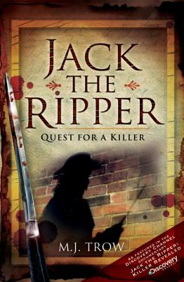 Jack the Ripper: Quest for a Killer 9781845631260
