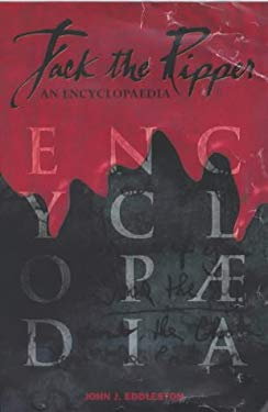 Jack the Ripper: An Encyclopaedia
