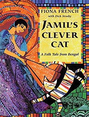 Jamil's Clever Cat: A Folk Tale from Bengal 9781845075187