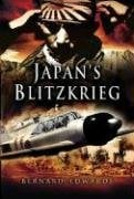 Japan's Blitzkrieg: The Rout of Allied Forces in the Far East 1941-2 9781844154425