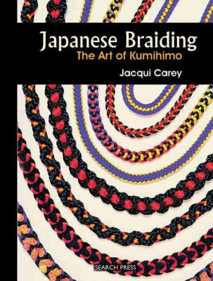 Japanese Braiding: The Art of Kumihimo 9781844484263