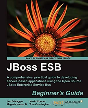 Jboss Esb Beginner's Guide 9781849516587