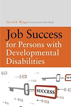 Job Success for Persons with Developmental Disabilities 9781843109228