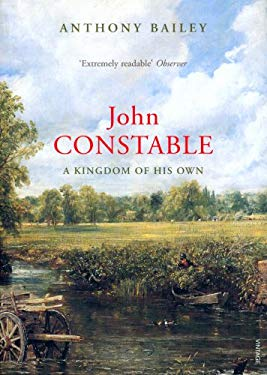 John Constable: A Kingdom of His Own 9781844138333