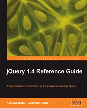 Jquery 1.4 Reference Guide 9781849510042