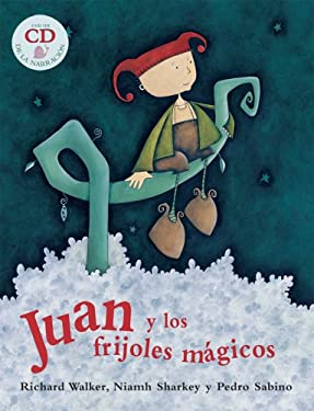 Juan y los Frijoles Magicos [With CD] = Jack and the Beanstalk 9781846862168
