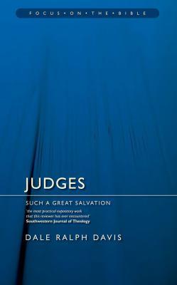 Judges: Such a Great Salvation 9781845501389