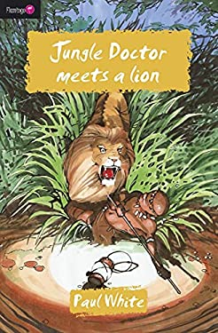 Jungle Doctor Meets a Lion 9781845503925