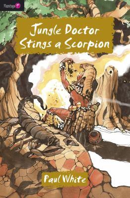Jungle Doctor Stings a Scorpion 9781845503901