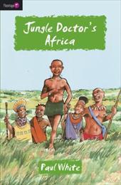 Jungle Doctor's Africa
