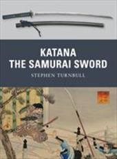 Katana: The Samurai Sword 7531854
