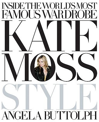 Kate Moss: Style 9781846054303