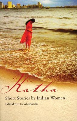Katha: Short Stories by Indian Women 9781846590306