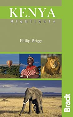 Bradt Kenya Highlights 9781841622675