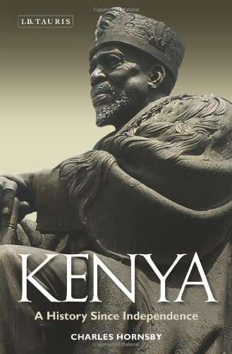 Kenya: A History Since Independence 9781848858862